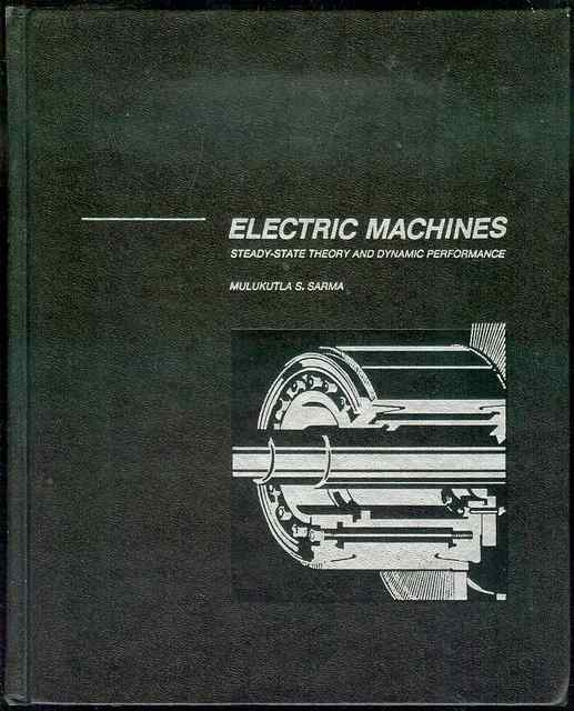 Image for Electric Machines: Steady-State Theory and Dynamic Performance