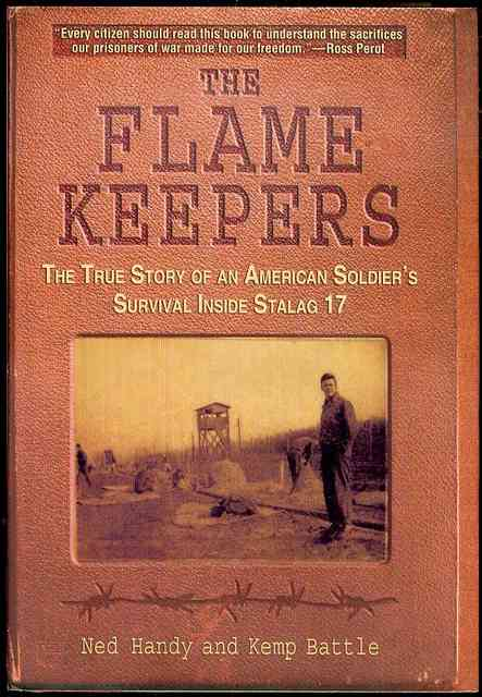 Image for The Flame Keepers: The True Story of an American Soldier's Survival Inside Stalag 17