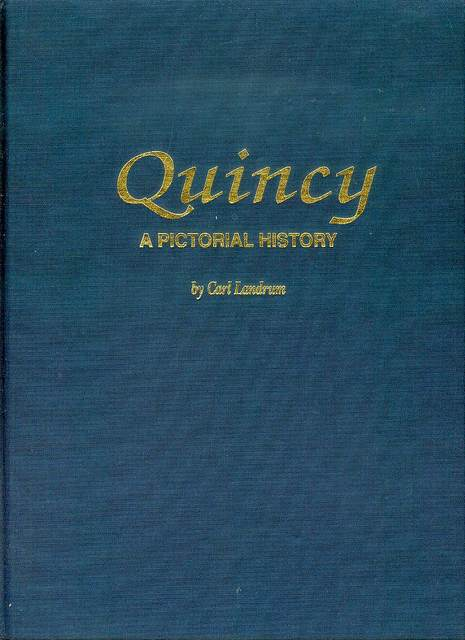 Image for Quincy: A Pictorial History
