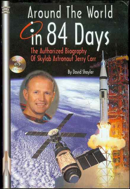 Image for Around the World in 84 Days: The Authorized Biography of Skylab Astronaut Jerry Carr