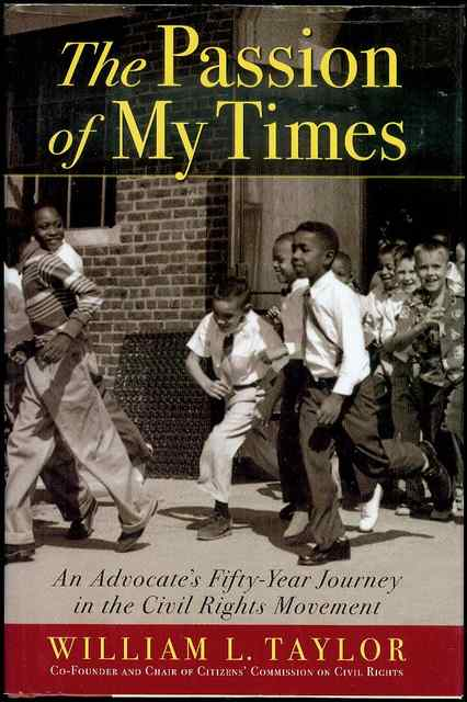 Image for The Passion Of My Times: An Advocat's Fifty-year Journey in the Civil Rights Movement
