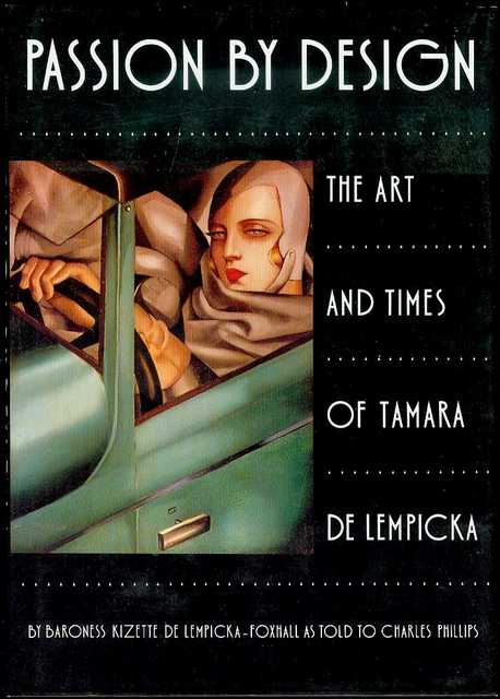 Image for Passion by Design: The Art and Times of Tamara de Lempicka