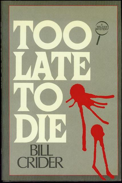 Image for Too Late to Die