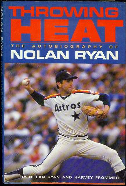 Image for Throwing Heat: The Autobiography of Nolan Ryan
