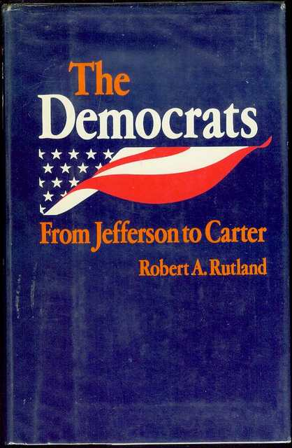 Image for The Democrats: From Jefferson to Carter