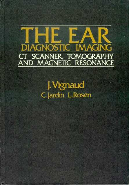 Image for The Ear, Diagnostic Imaging: CT Scanner, Tomography, and Magnetic Resonance