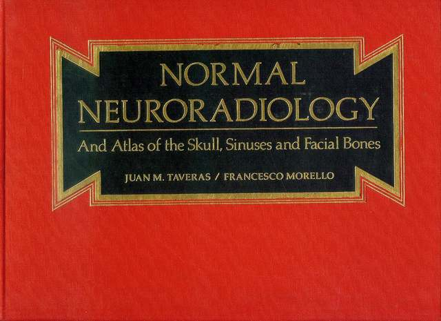 Image for Normal Neuroradiology: And Atlas of the Skull, Sinuses and Facial Bones