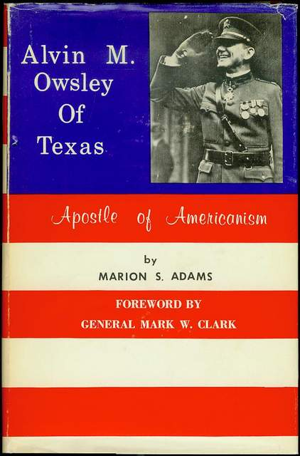 Image for Alvin M. Owsley of Texas: Apostle of Americanism