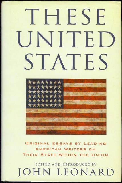 These United States Original Essays By Leading American Writers On  Image For These United States Original Essays By Leading American Writers  On Their State Within