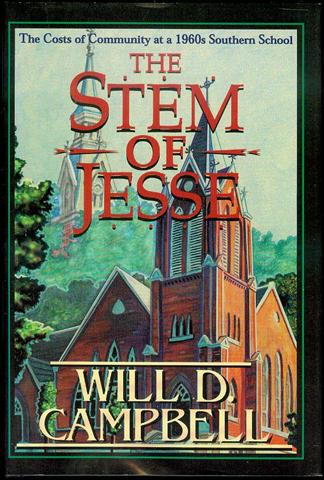 Image for The Stem of Jesse: The Costs of Community at a 1960s Southern School