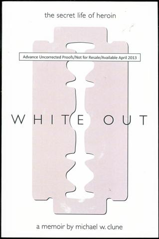 Image for White Out: The Secret Life of Heroin