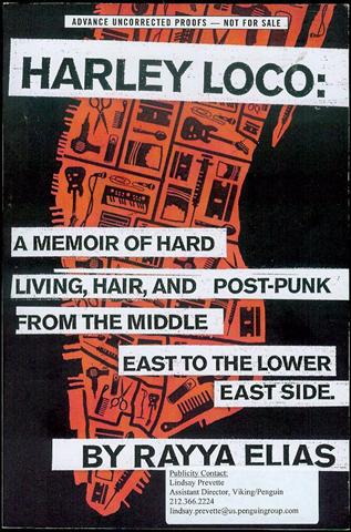 Image for Harley Loco: A Memoir of Hard Living, Hair, and Post-Punk, from the Middle East to the Lower East Side
