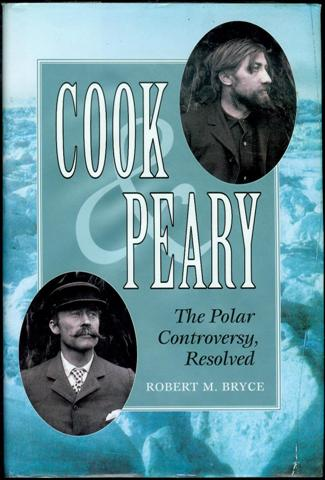 Image for Cook & Peary: The Polar Controversy, Resolved