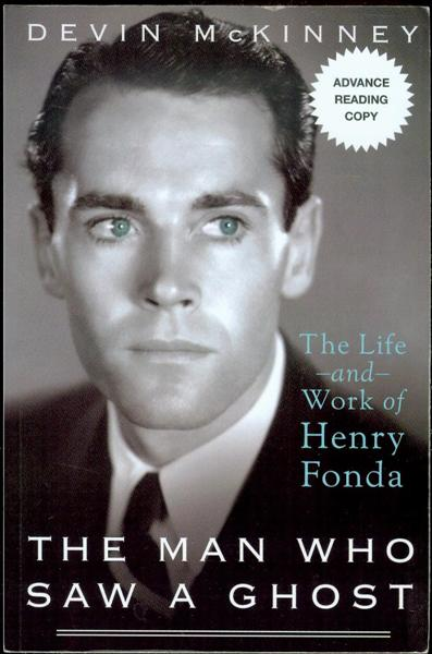 Image for The Man Who Saw a Ghost: The Life and Work of Henry Fonda