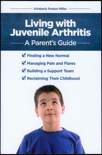 Image for Living with Juvenile Arthritis: A Parent's Guide
