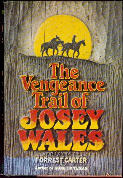 Image for The Vengeance Trail of Josey Wales