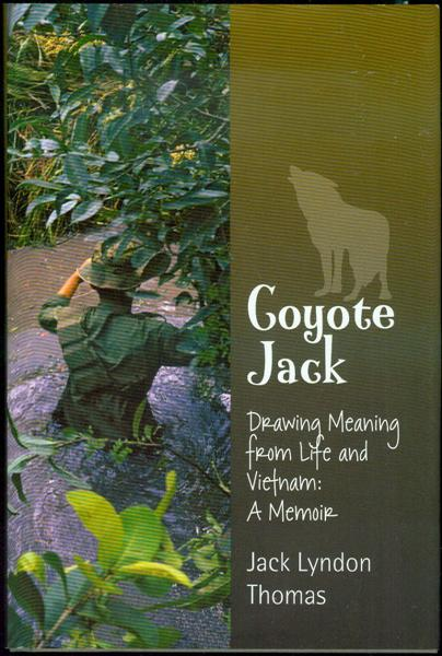 Image for Coyote Jack: Drawing Meaning from Life and Vietnam - A Memoir
