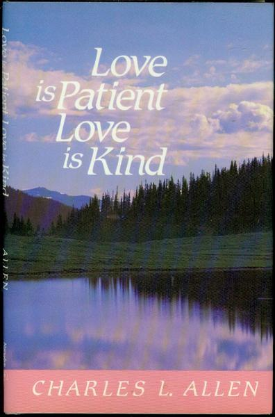 Image for Love Is Patient, Love Is Kind