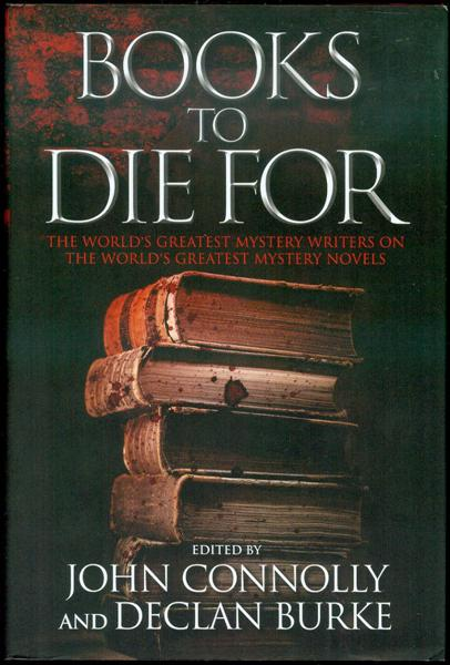 Image for Books to Die For: The World's Greatest Mystery Writers on the World's Greatest Mystery Novels