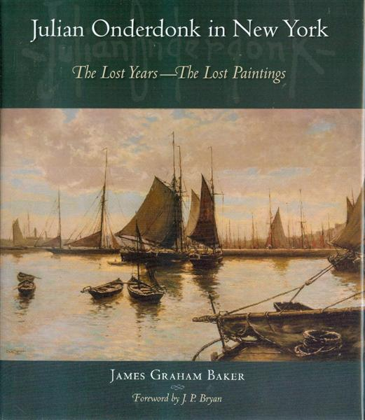 Image for Julian Onderdonk in New York: The Lost Years, The Lost Paintings