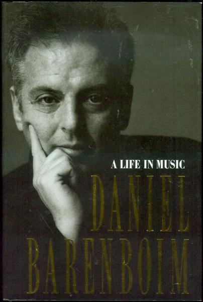 Image for Daniel Barenboim: A Life in Music