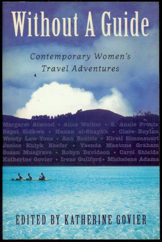 Image for Without a Guide: Contemporary Women's Travel Adventures