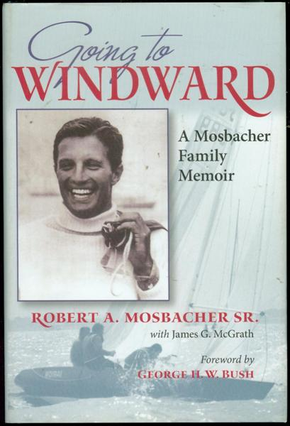 Image for Going to Windward : A Mosbacher Family Memoir