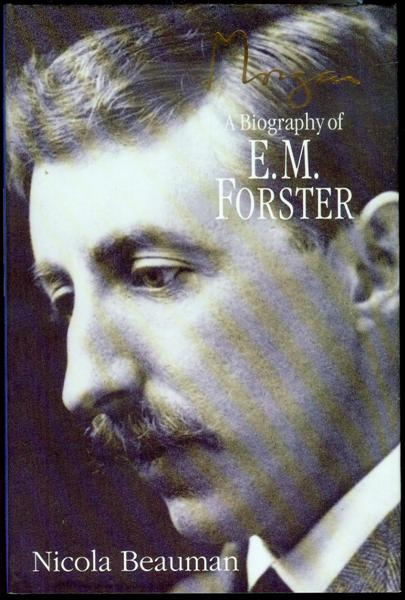 Image for Morgan: A Biography of E. M. Forster
