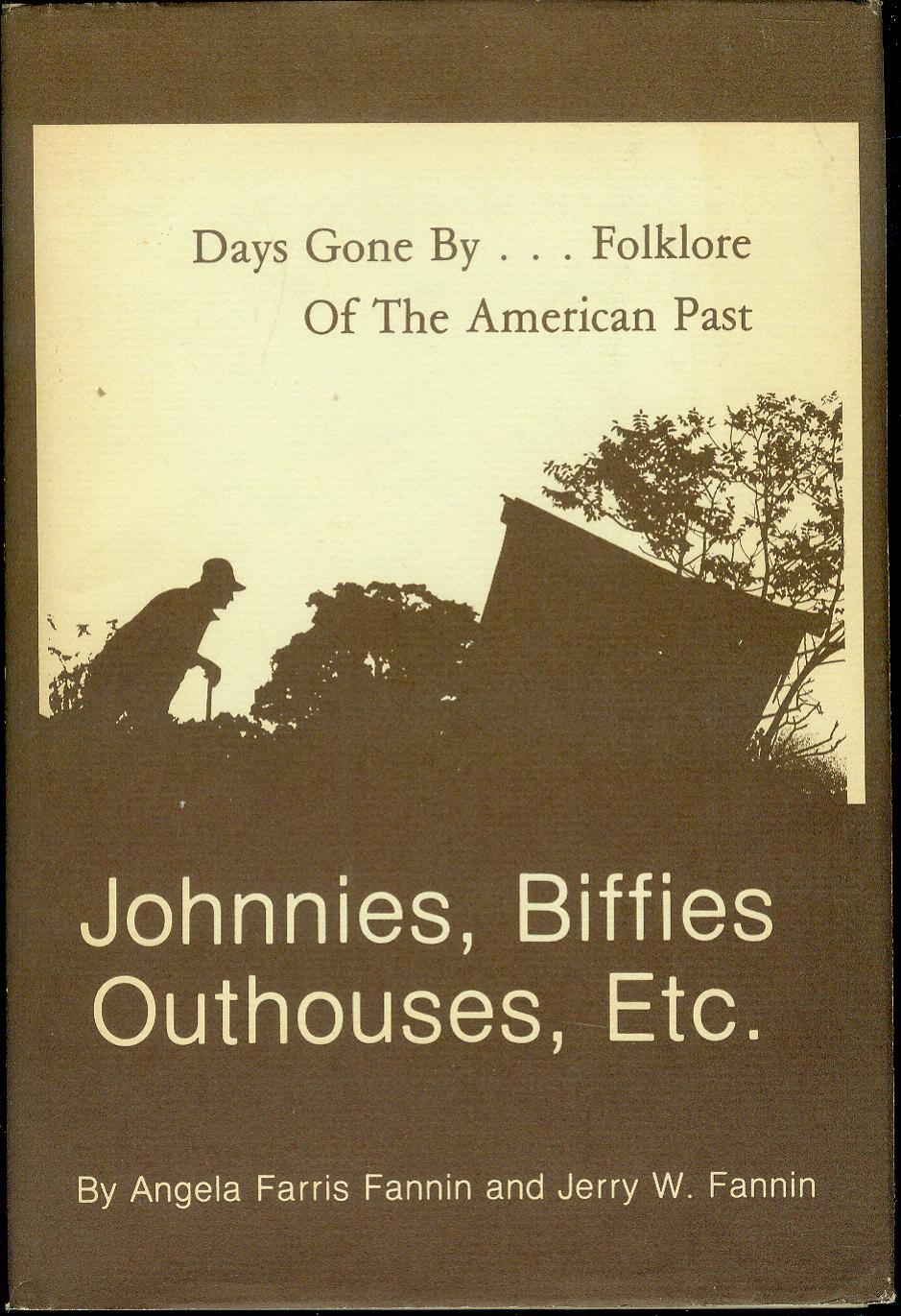 Image for Johnnies, Biffies, Outhouses, Etc.