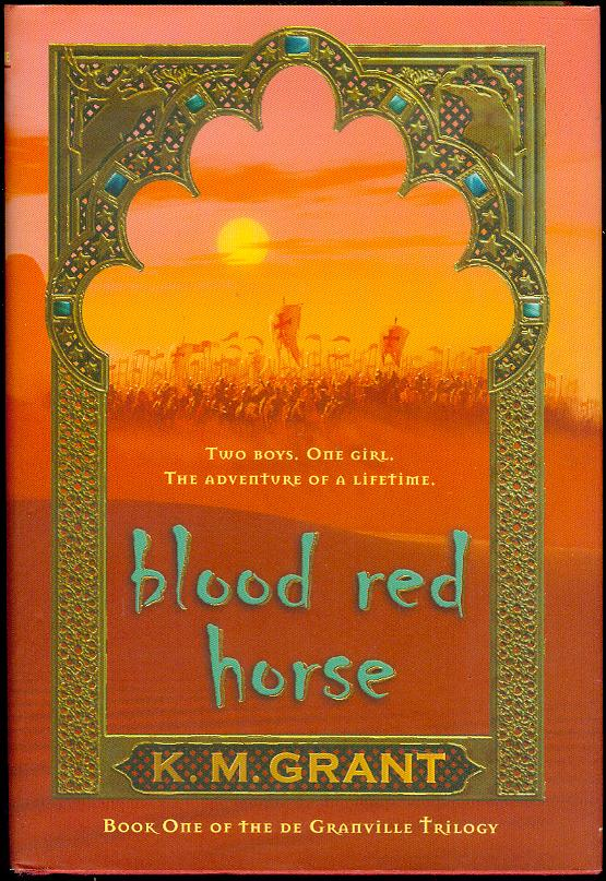Blood Red Horse (The De Granville Trilogy, Book One)