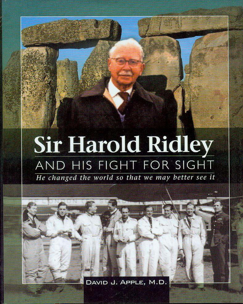 Image for Sir Harold Ridley and His Figth for Sight: He Changed the World So That We May Better See It