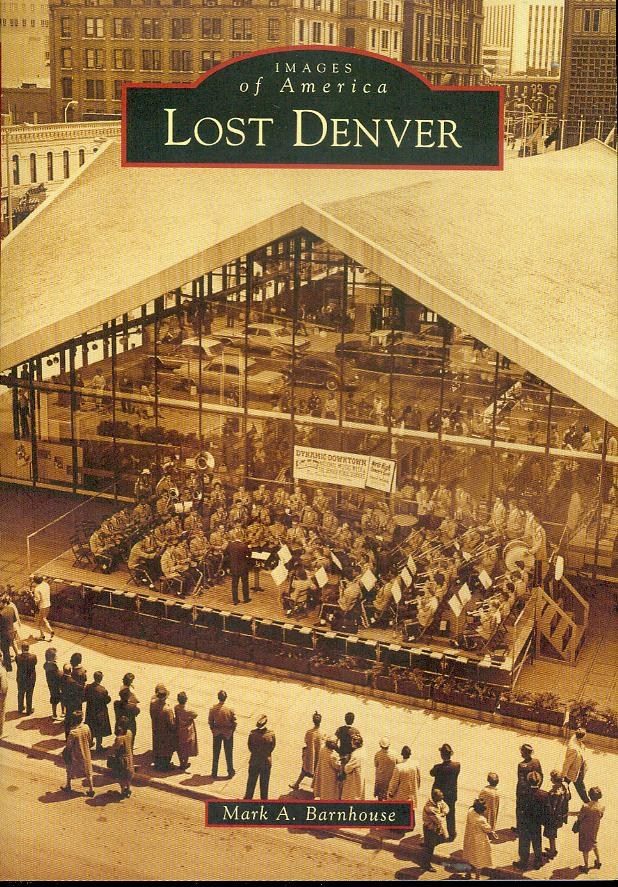 Image for Lost Denver (Images of America)