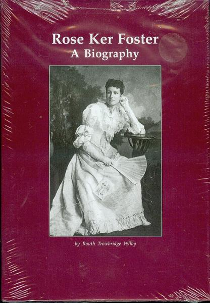 Image for Rose Ker Foster: A Biography