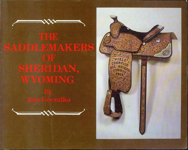 Image for The Saddlemakers of Sheridan County, Wyoming