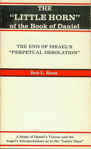 "Image for The ""Little Horn"" of the Book of Daniel: The End of Israel's ""Perpetual Desolation"""