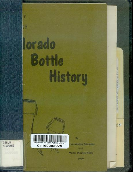 Image for When and Where? Colorado Bottle History