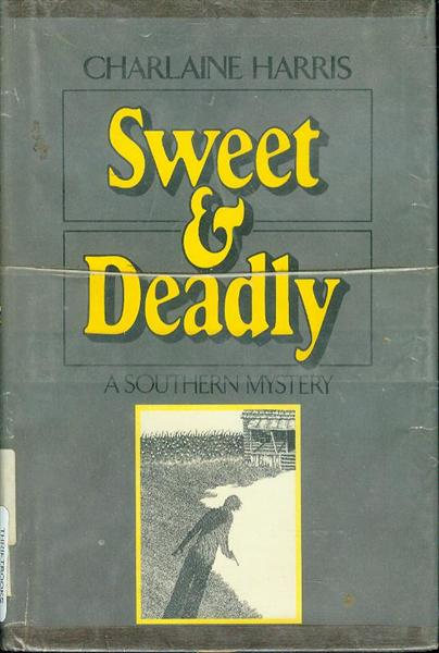 Image for Sweet and Deadly