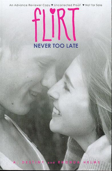Image for Never Too Late (Flirt)