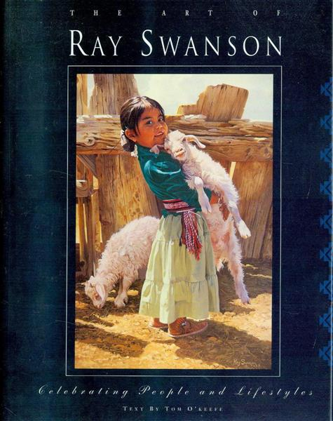 Image for The Art of Ray Swanson: Celebrating People and Lifestyles