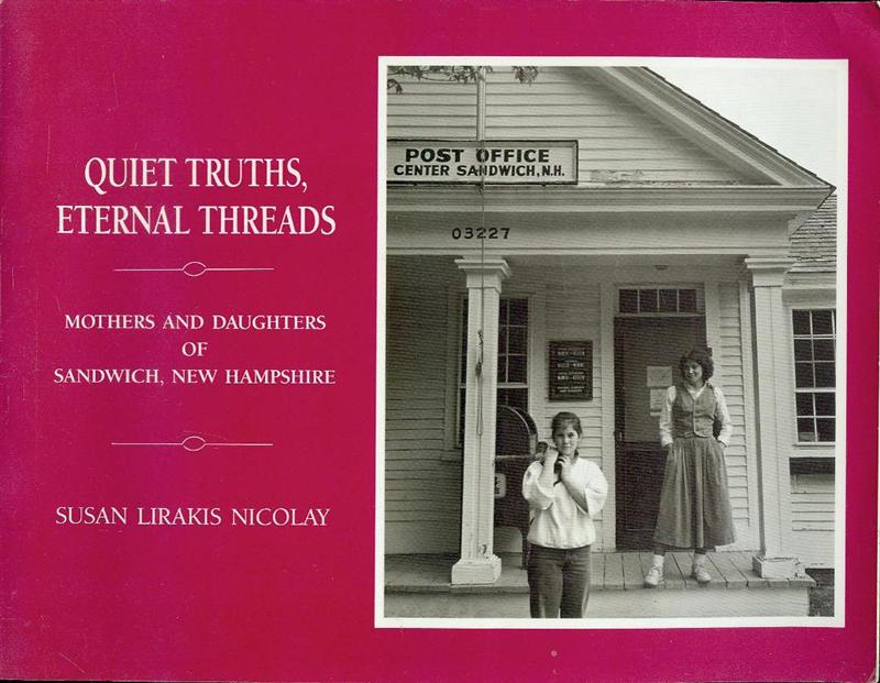 Image for Quiet Truths, Eternal Threads: Mothers and Daughters of Sandwich, New Hampshire