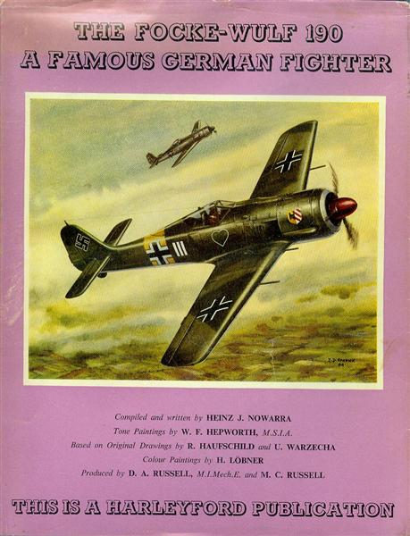 Image for The Focke-Wulf 190: A Famous German Fighter