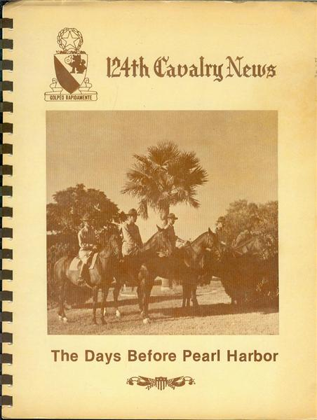 Image for The Days Before Pearl Harbor (124th Cavalry News Issues from March 15 - October 25, 1941)