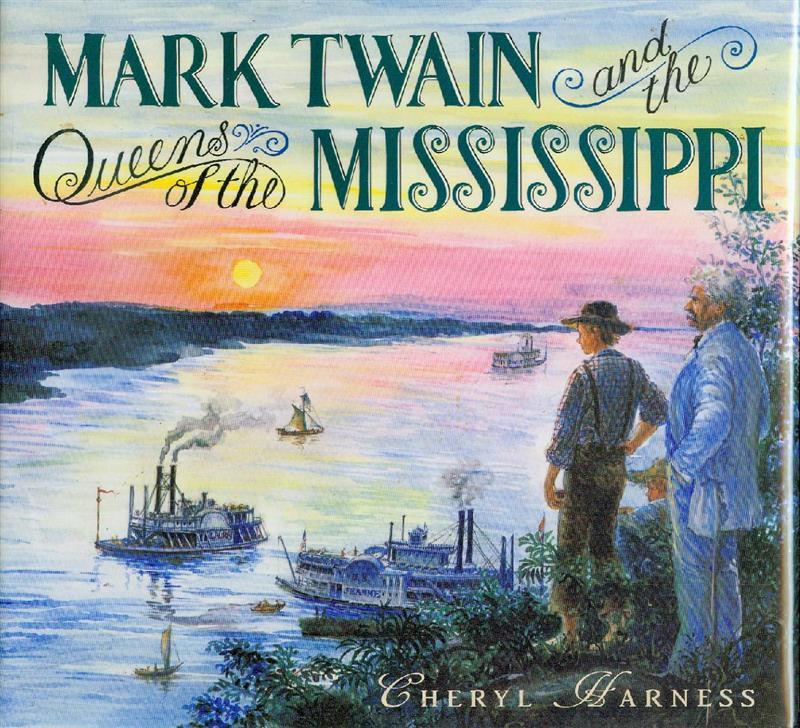 Image for Mark Twain and the Queens of the Mississippi