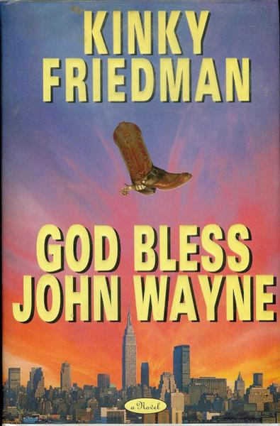 Image for God Bless John Wayne