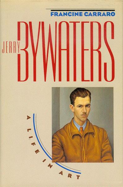 Image for Jerry Bywaters: A Life in Art