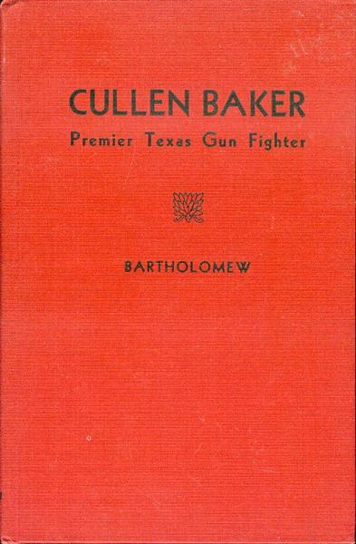 Image for Cullen Baker: Premier Texas Gunfighter