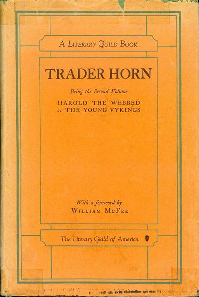 Image for Trader Horn: Harold the Webbed or The Young Vykings (Volume 2 of The Life and Works of Trader Horn)