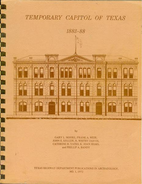 Image for Temporary Capitol of Texas, 1883-88: History and Archaeology