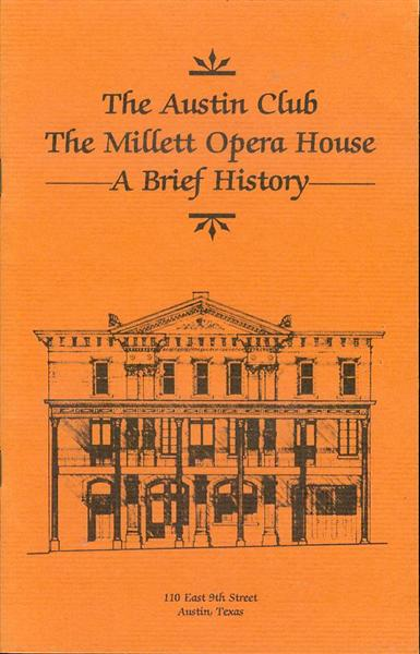 Image for The Austin Club, The Millett Opera House: A Brief History