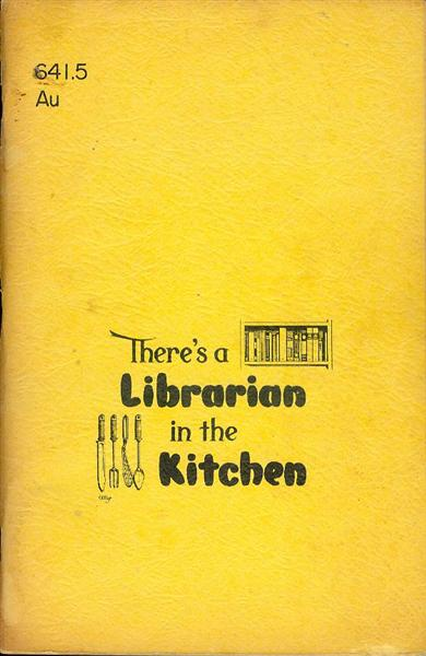 Image for There's a Librarian in the Kitchen